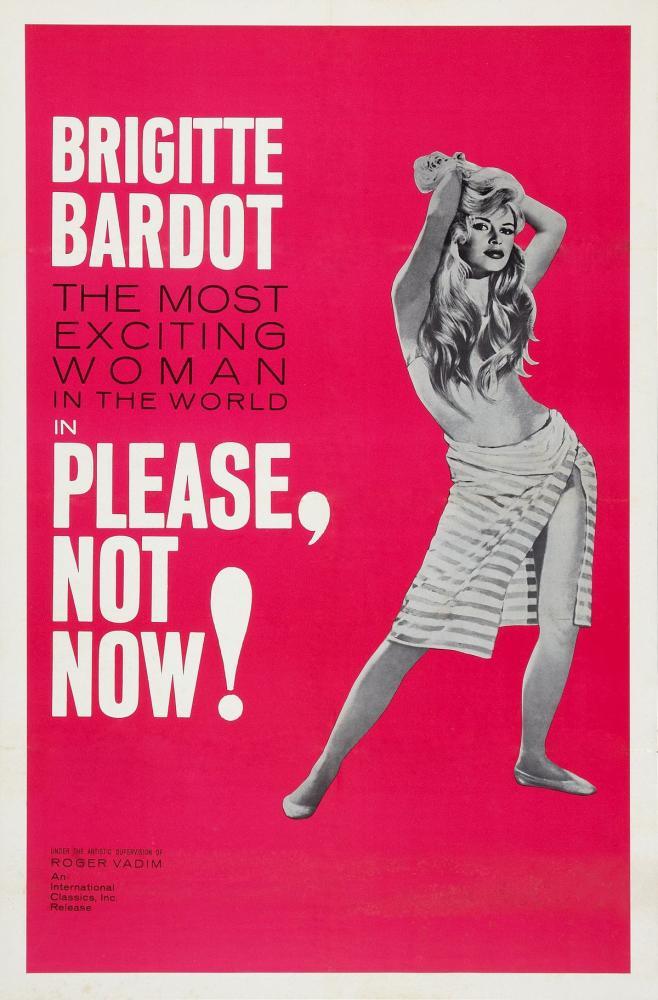 Please, Not NowBrigitte Bardot Movie Poster, Movie Poster, Poster Satış, all posters, kanvas tablo, canvas print sales